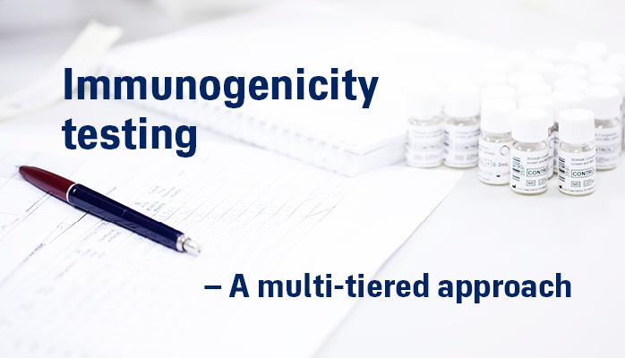 Immunogenicity testing – a multi-tiered approach